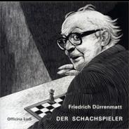 Friedrich DürrenmattDer Schachspieler (2007/2013)Illustriert von Hannes Binder