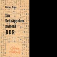 Günther GrassEin Schnäppchen namens DDR (2000 / 2015)Mit Fotographiken von Siegfried Wittenburg